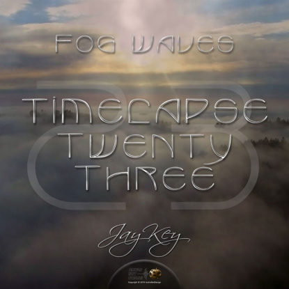 AND-TIMELAPSE-23-JK-FOG-WAVES-01-1000px